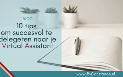 10 tips om succesvol te delegeren naar je Virtual Assistant
